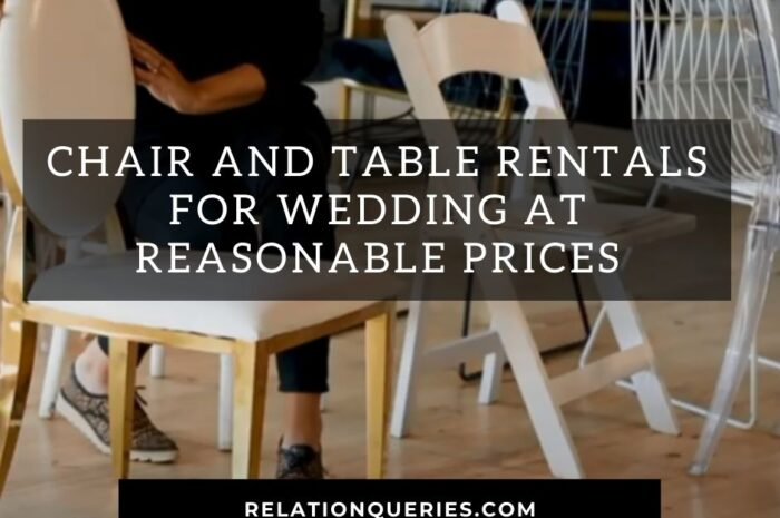 Chair And Table Rentals For Weddings At Reasonable Prices